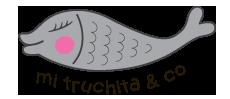 Mi Truchita