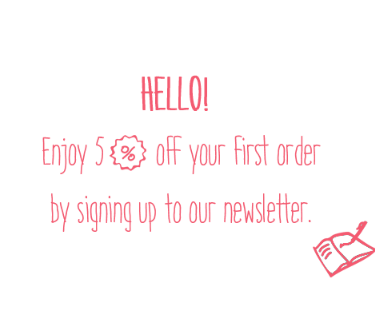 Receive an additional 5% by subscribing to our newletter