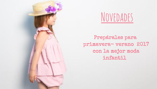 Las últimas novedades en ropa infantil española